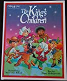 The King's Children: A Bible Book About God's People (Children of the King Series)