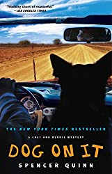 Dog on It: A Chet and Bernie Mystery (The Chet and Bernie Mystery Series Book 1)