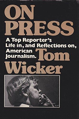 On Press (Tom Wicker)