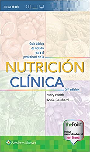 Guía básica de bolsillo para el profesional de la nutrición clínica (Spanish Edition) (Spanish) Second Edition