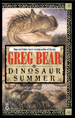 Greg Bear - Dinosaur Summer