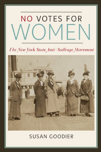 - No Votes for Women: The New York State Anti-Suffrage Movement (Women in American History)