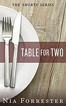 Table for Two (The Shorts Book 4) by [Forrester, Nia]