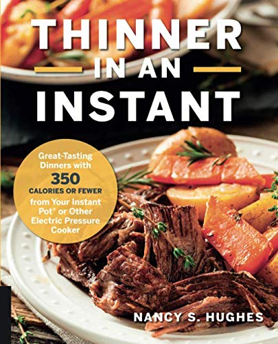 Thinner in An Instant: Great-Tasting Dinners with 350 CALORI