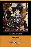A Man's Woman, Frank Norris, 1406540048