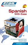 Spanish with Ease (With Ease Series) (Assimil Method Books)