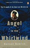 Angel in the Whirlwind, Benson Bobrick, 0140275002