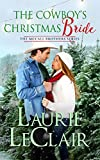 the cowboy s christmas bride the mccall brothers book 4