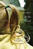 Garden for the Blind (Made in Michigan Writers Series)