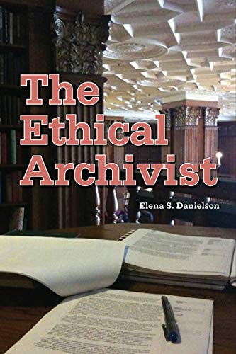 The Ethical Archivist