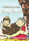 I Love My Dad's Long Beard