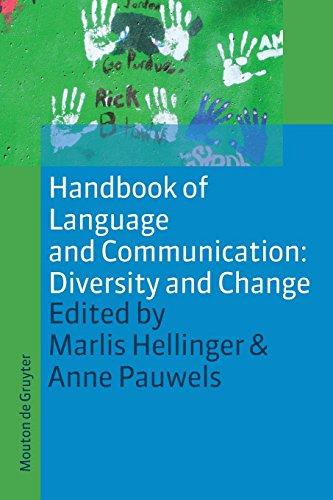 Handbook of Language and Communication: Diversity and Change (Handbooks of Applied Linguistics)
