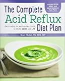 The Complete Acid Reflux Diet Plan: Easy Meal Plans