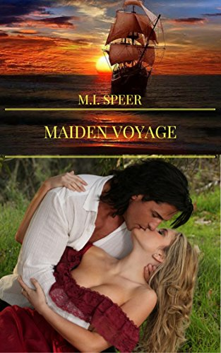 MAIDEN VOYAGE: A runaway bride stows away aboard the groom's dashing brother's ship. (Young Adult) by [Speer, M. I.]