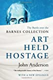 Art Held Hostage, John Anderson, 0393347311