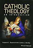 img - for Catholic Theology: An Introduction book / textbook / text book