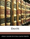 Dante, Marie Louise Egerton Castle Meeûs, 1145262171