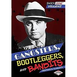 Gangsters, Bootleggers, and Bandits (Shockzone - Villains)