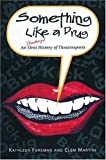 img - for Something Like a Drug: An Unauthorized Oral History of Theatresports (Drama) by Kathleen Foreman (2003-01-14) book / textbook / text book