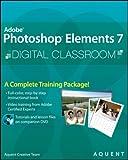 Photoshop Elements 7 Digital Classroom