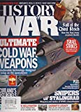 HISTORY OF WAR MAGAZINE #15 2015, ULTIMATE COLD WAR WEAPONS.