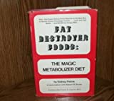 Fat Destroyer Foods, Sidney Petrie and Robert B. Stone, 0133080986
