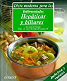 img - for Dieta Moderna Para Las Enfermedades Hepaticas Y Biliares Pap (Spanish Edition) book / textbook / text book