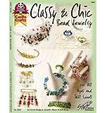 Classy and Chic Bead Jewelry, Carole Rodgers and Jennifer Mayer, 1574212419