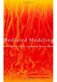 img - for Mediated Modeling: A System Dynamics Approach To Environmental Consensus Building book / textbook / text book