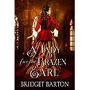 A Lady for the Brazen Earl: A Historical Regency Romance Book