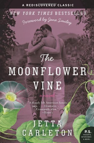 By Jetta Carleton The Moonflower Vine: A Novel (P.S.) (Reissue) (Moonflower Vine)