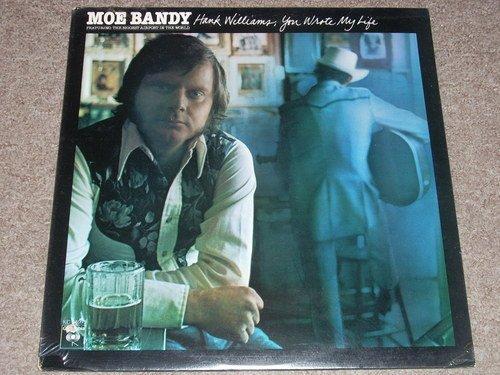 MOE BANDY - hank williams, you wrote my life COLUMBIA 34091 (LP vinyl record)