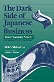 The Dark Side of Japanese Business: Three
