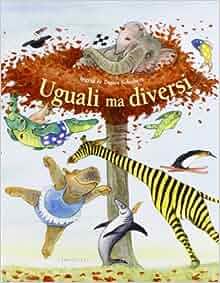 Uguali ma diversi 9788860660381 books - Diversi ma uguali ...