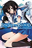Strike the Blood, Vol. 9 (light novel): The Black Sword Shaman