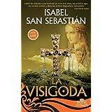 La visigoda (12 Reinas) (Spanish Edition)