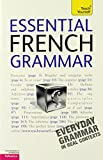 img - for Essential French Grammar: A Teach Yourself Guide (Teach Yourself: Reference) book / textbook / text book
