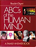Reader's Digest ABC's of the Human Mind, Reader's Digest Editors, 0895773457