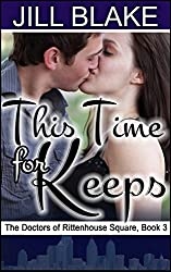 This Time for Keeps (Doctors of Rittenhouse Square Book 3)