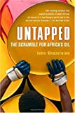 Book cover for Untapped: The Scramble for Africa's Oil