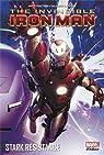 Invincible Iron Man, Tome 3 : Stark résistance par Fraction