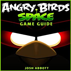 Angry Birds Space Game Guide
