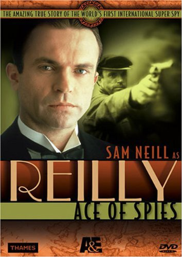 Reilly - Ace of Spies by A&E