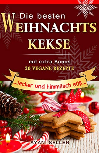 Die Besten Weihnachtskekse.Die Besten Weihnachtskekse Lecker Und Himmlisch Süß Mit Extra