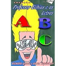 Professor Elibius e as Letras