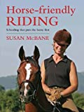 Horse-Friendly Riding, Susan McBane, 0851319572