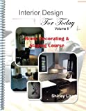 INTERIOR DESIGN for TODAY Volume Ll, Shirley Lise, 1484993594
