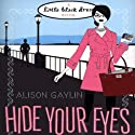Hide Your Eyes Audiobook by Alison Gaylin Narrated by Holly Fielding