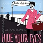 Hide Your Eyes | Alison Gaylin