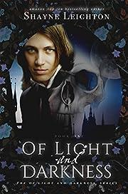Of Light and Darkness (The Of Light and Darkness Series)